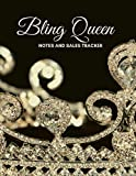 BLING QUEEN NOTES AND SALES TRACKER: SALES SHEETS AND NOTEPAD FOR THE $5 BLING QUEEN LIVE SALES PRESENTATIONS
