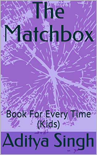 The Matchbox: Book For Every Time (Kids) (English Edition)