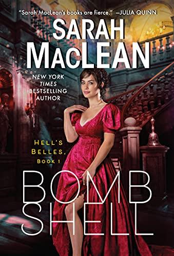 Bombshell: A Hell's Belles Novel: 01 (Hell's Belles, 1)
