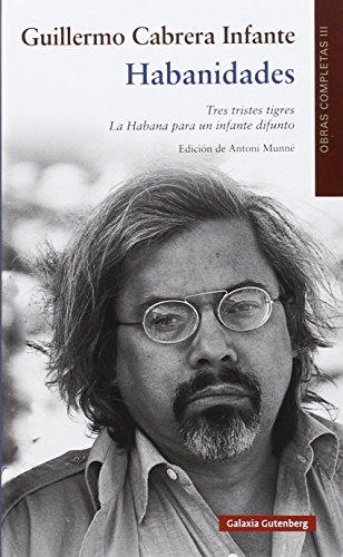 Habanidades: OOCC Cabrera Infante Vol. III