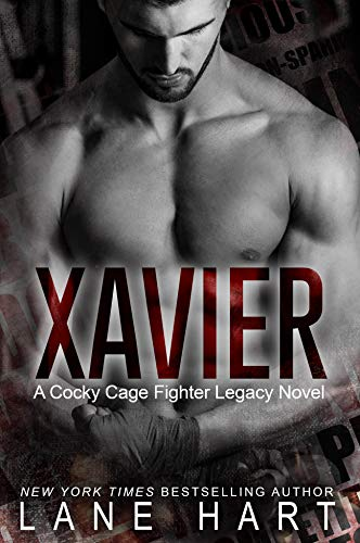 Xavier: A Friends-to-Lovers MMA Romance (A Cocky Cage Fighter Legacy Novel Book 1)