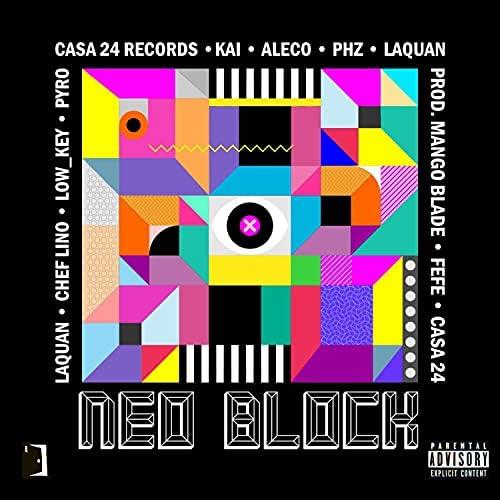Casa 24 feat. Mango Blade, LaQuan, Low_key, Chef Lino, Pyro, Kai_, Aleco & Phz