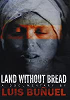 Land Without Bread [DVD]