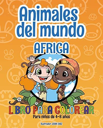 Animales del mundo - África - Libro para colorear: Para ni�