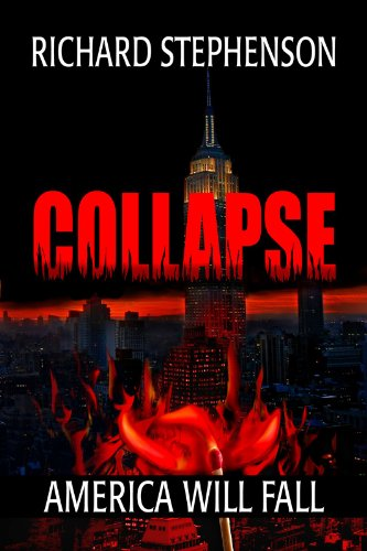 Book: Collapse (New America Book 1) by Richard Stephenson