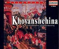 ムソルグスキー:歌劇「ホーヴァンシチナ」/Khovanshchina