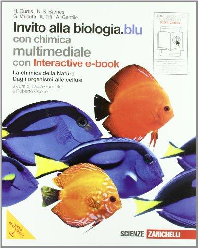 Invito alla biologia. Blu. Con chimica. Per le Scuole superiori. Con espansione online