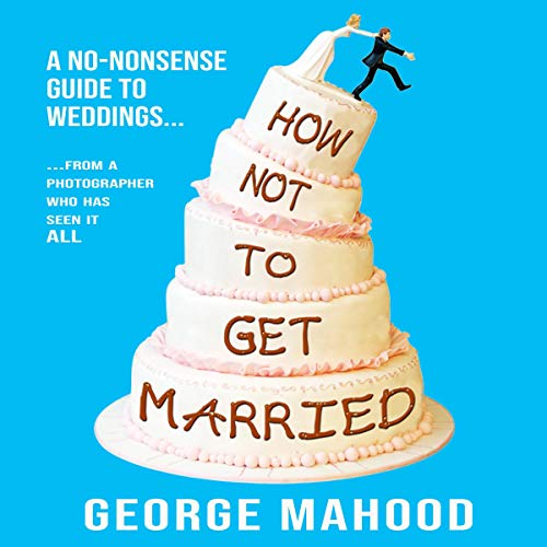 How Not to Get Married cover art