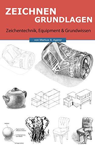 Zeichnen Grundlagen: Das Grundwissen der Zeichentechnik