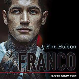 Franco     Bright Side Series, Book 3              By:                                                                                                                                 Kim Holden                               Narrated by:                                                                                                                                 Jeremy York                      Length: 7 hrs and 15 mins     208 ratings     Overall 4.5