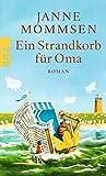 Ein Strandkorb für Oma von Janne Mommsen
