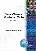 Simple Views on Condesed Matter (Modern Condensed Matter Physics, 12)