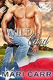 Wild Card (Boys of Fall Book 3)