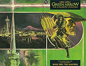 Green Arrow Longbow Hunters #1