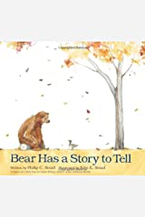 Bear Has a Story to Tell Hardcover