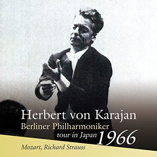 1966年 東京ライヴ ~ モーツァルト: ディヴェルティメント 第15番 | リヒャルト・シュトラウス: 英雄の生涯 / ヘルベルト・フォン・カラヤン | ベルリン・フィルハーモニー管弦楽団 (Herbert von Karajan & Berliner Philharmoniker tour in Japan 1966 ~ Mozart, Richard Strauss) [SACD Hybrid] [Live] [国内プレス] [日本語帯・解説付]