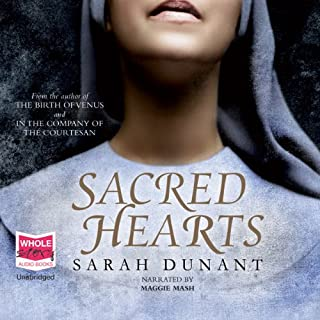 Sacred Hearts                   By:                                                                                                                                 Sarah Dunant                               Narrated by:                                                                                                                                 Maggie Mash                      Length: 17 hrs and 45 mins     14 ratings     Overall 3.4