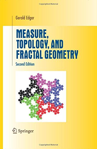 Measure, Topology, and Fractal Geometry (Undergraduate Texts in Mathematics)
