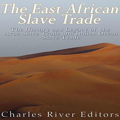 The East African Slave Trade audiobook cover art