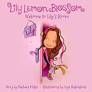 Lily Lemon Blossom: Welcome to Lily's Room cover art