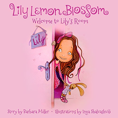 Lily Lemon Blossom: Welcome to Lily's Room audiobook cover art