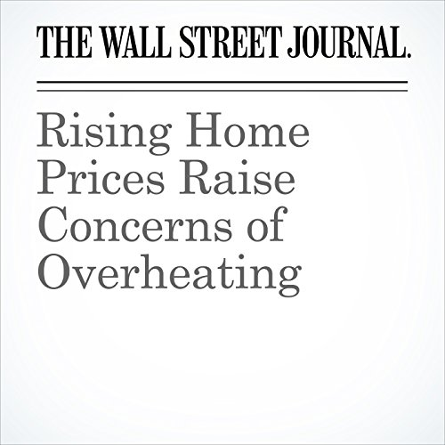 Rising Home Prices Raise Concerns of Overheating copertina