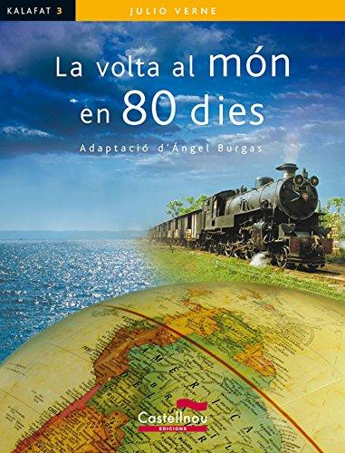 Volta Al Mon En 80 Dies: 3 (Col·lecció Kalafat)