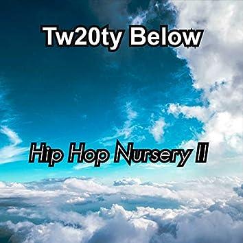Hip Hop Nursery II