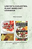 LOW FAT & CHOLESTROL PLANT BASED DIET COOKBOOK: Quick and Easy to make Cheese and Yoghurt for Breakfast