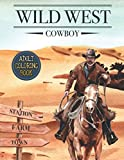 Adult Coloring Book Cowboy: Cowgirl Riding Horse, Rodeo Bull Riding, Cowboy With Two Guns, Cowboy Hat, Western Boots, Sheriff and More to Color! Adult ... Western Coloring Cowboys Book For Adults