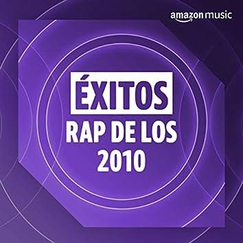 Éxitos rap de los 2010