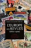 L'Europe des revues (1880-1920) Estampes, photographies, illustrations