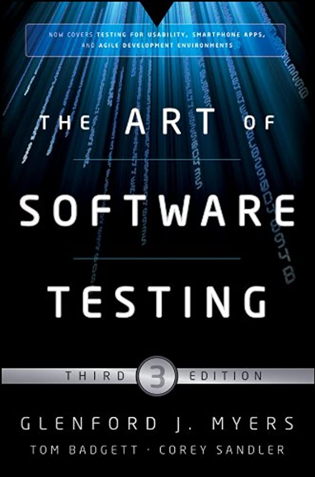 調停する切り刻む規則性The Art of Software Testing (English Edition)