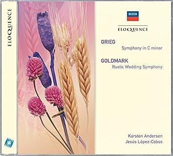 Grieg: Symphony In C Minor; Goldmark: Rustic Wedding Symphony