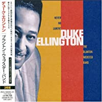 Never No Lament the Blanton-Webster Band by Duke Ellington (2003-11-26)