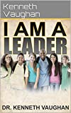 I am a leader (English Edition)