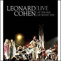 Leonard Cohen Live at the Isle of Wight by Leonard Cohen (2009-10-20)