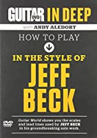 How to Play in the Style of Jeff Beck [DVD]