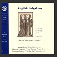 Music of the Middle Ages, Vol 4: English Polyphony of the 13th & Early 14th Centuries by Russell Oberlin/Various