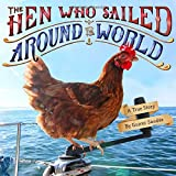 The Hen Who Sailed Around the World - A True Story