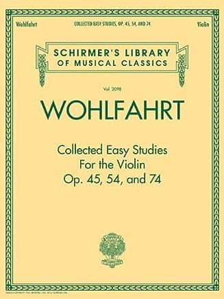 [(Franz Wohlfahrt: Collected Easy Studies for the Violin )] [Author: Franz Wohlfahrt] [Apr-2013]
