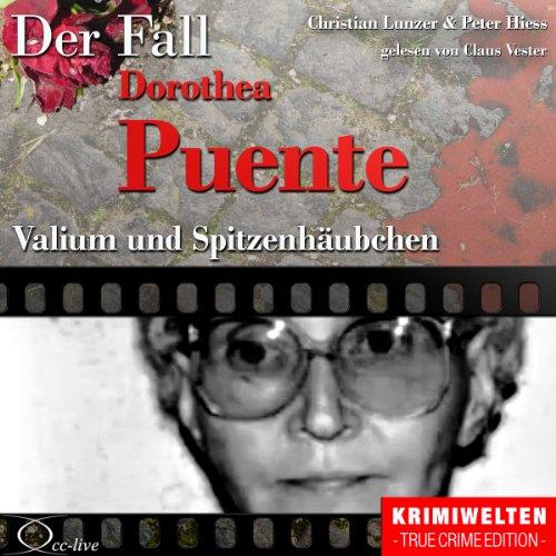 Valium und Spitzenhäubchen - Der Fall Dorothea Puente Titelbild