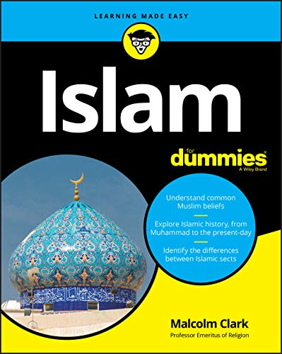 Compare Textbook Prices for Islam For Dummies 1 Edition ISBN 9781119642978 by Clark, Malcolm