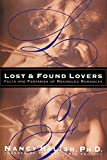 Image of Lost & Found Lovers: Facts and Fantasies of Rekindled Romances
