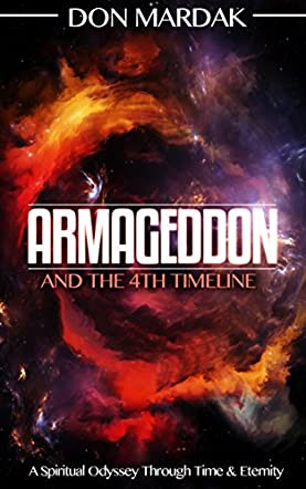 Armageddon and the 4th Timeline