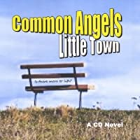 Common Angels Little Town