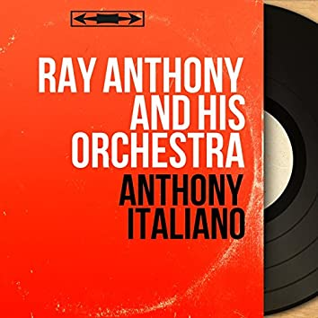 Anthony italiano (Mono version)