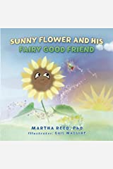 Sunny Flower and His Fairy Good Friend Paperback