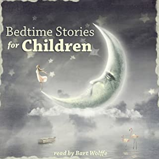 Bedtime Stories for Children                   Written by:                                                                                                                                 Charles Perrault,                                                                                        The Brothers Grimm,                                                                                        Joseph Jacobs                               Narrated by:                                                                                                                                 Bart Wolffe                      Length: 2 hrs and 26 mins     Not rated yet     Overall 0.0
