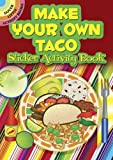 Make Your Own Taco Sticker Activity Book (Dover Little Activity Books Stickers)